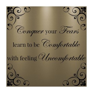 Conquer your fears learn to be comfortable with feeling uncomfortablehellip
